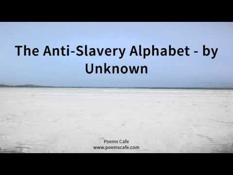 The Anti Slavery Alphabet   by Unknown