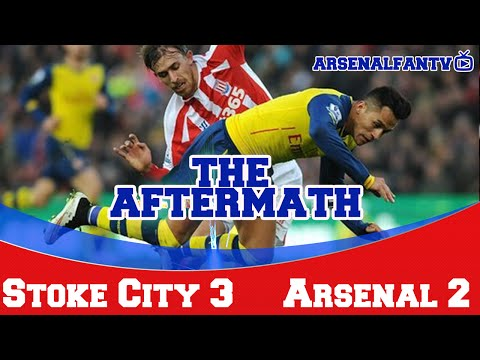 The Aftermath Show - Stoke City 3 Arsenal 2