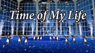 SLDC: Remember When – 13 – Time of My Life