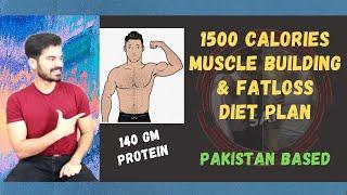 Fat Loss & Muscle Building Diet Plan| 1500 Calories | 140 Gm Protein | Desi Plan