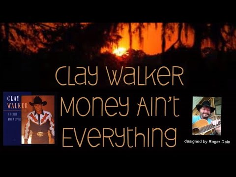 Clay Walker - Money Ain