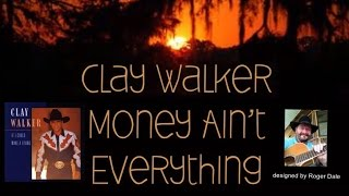Watch Clay Walker Money Aint Everything video