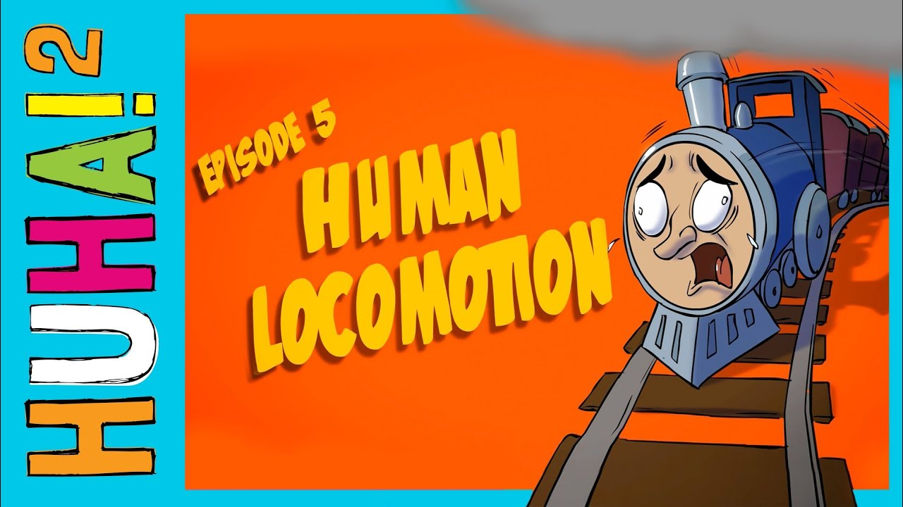 Ep 5 Human Locomotion Happy Harry 39 S Huha Two How Tos Youtube