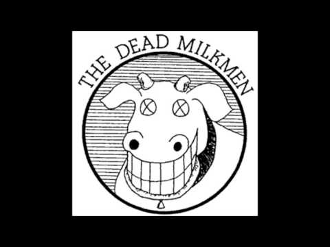 Dead Milkmen - Six Days