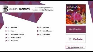 Halil İbrahim - Buharanın Gülleri