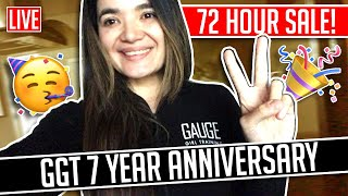 72 Hour Sale | GGT 7 Year Anniversary!!