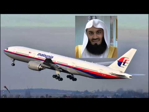Islamic Scholar Mufti Menk about Missing Malaysia Airlines Plane MH370