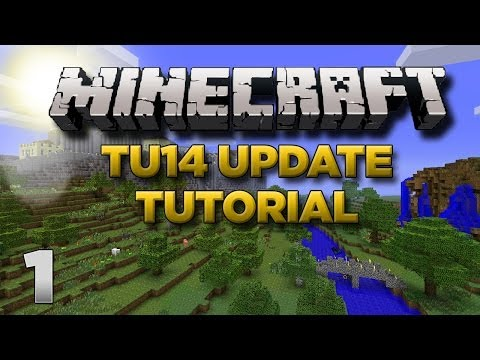 Minecraft Xbox: Lets Play - TU14 Tutorial Part 1 [XBOX 360 EDITION] TU14 Update - W/Commentary