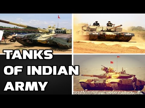 TANKS OF INDIAN ARMY-NOW & BY 2020