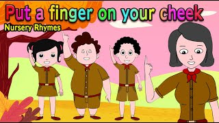 Put a finger on your cheek - Nursery Rhyme