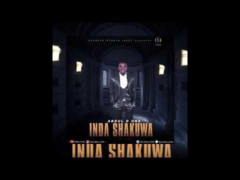 Abdul D one wakar Inda shakuwa