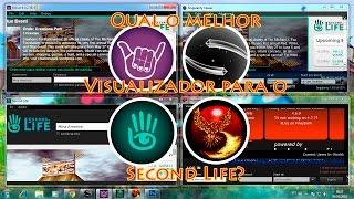 Qual o melhor Visualizador para o Second Life?