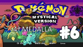 Pokémon Mystical Version | Cuarta Medalla | #6