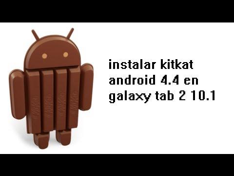 como instalar android 4.4 en galaxy tab 2 10.1 (p5110)