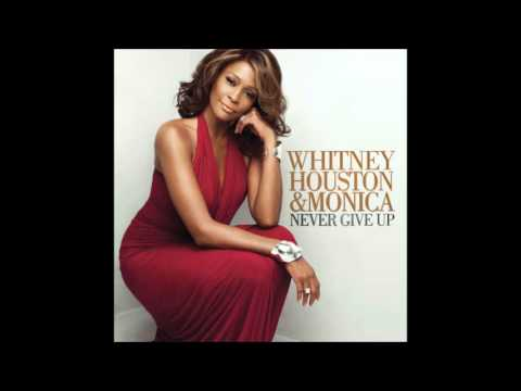 Whitney Houston - Never Give Up