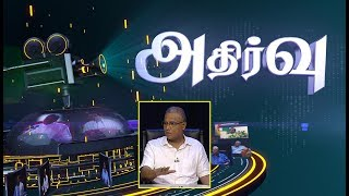 """Athirvu"" exclusive interview with Hon. M. A. Sumanthiran, M.P. (03-07-2019)  (Part-02)"