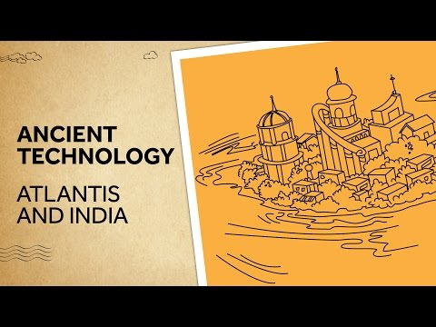 Ancient Technology - Atlantis and India