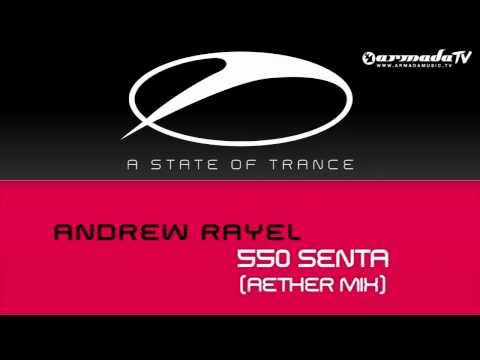 Andrew Rayel - 550 (Senta Aether Mix)