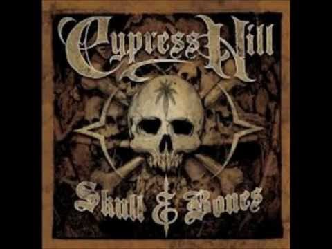 Cypress Hill   Skull &amp; Bones