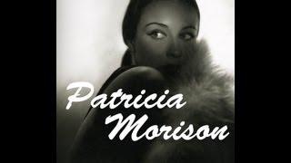 Patricia Morison Tribute