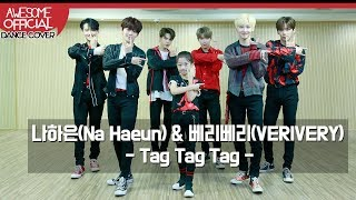 나하은(Na Haeun) X 베리베리(VERIVERY) -  Tag Tag Tag  Dance Cover