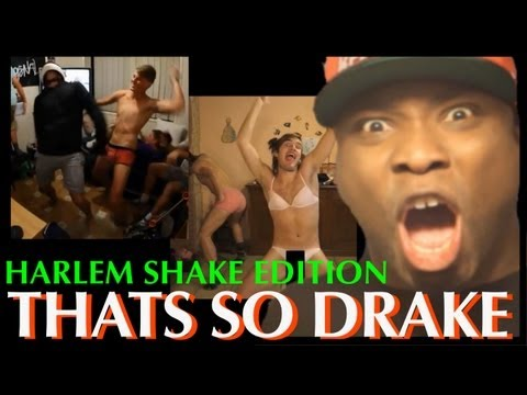 Thats So Drake - Harlem Shake Edition