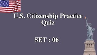 US Citizenship Practice Quiz (Set 6)