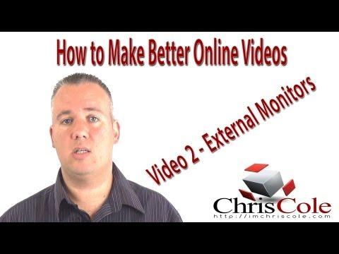 Make Better Online Videos 02 - Using an External Monitor