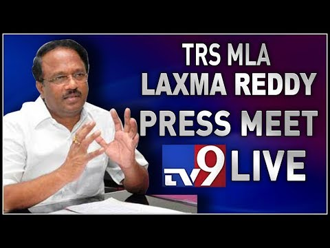TRS MLA Laxma Reddy Press Meet LIVE || Hyderabad - TV9