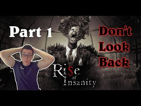 VR Horror - Rise of Insanity - Virtual Heart Attacks - Part 1