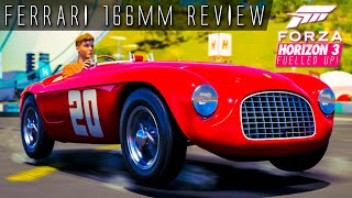 FERRARI 166MM BARCHETTA BARN FIND REVIEW!! | Forza Horizon 3 Fuelled Up! Ep.9