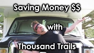 Saving Money with Thousand Trails RV Membership