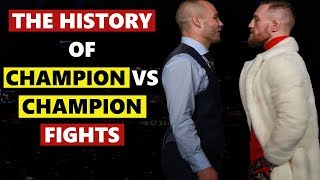 The History of Champion vs Champion Fights in The UFC