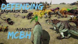 ARK official PvP | vVv | Defending Ragnarok 251 against MCBH
