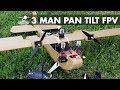 3 person FPV plane!
