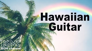 Relaxing Tropical Music - Hawaiian Cafe Music in the Beach of Paradise Island
