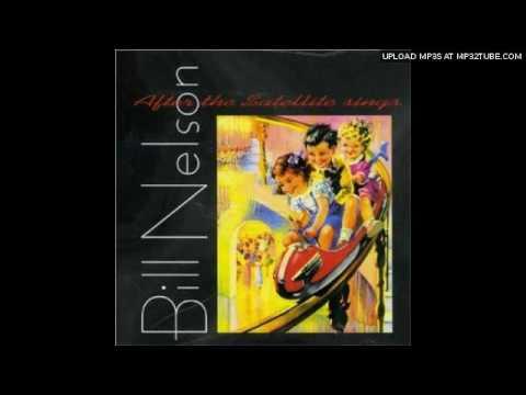 Bill Nelson - Memory Babe