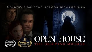 OPEN HOUSE: The Grieving Mother (Full Movie)