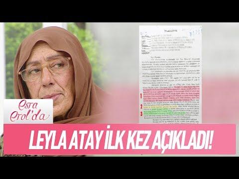Leyla Atay ilk kez kendi ağzından olayı açıkladı!  - Esra Erol'da 20 Kasım 2017
