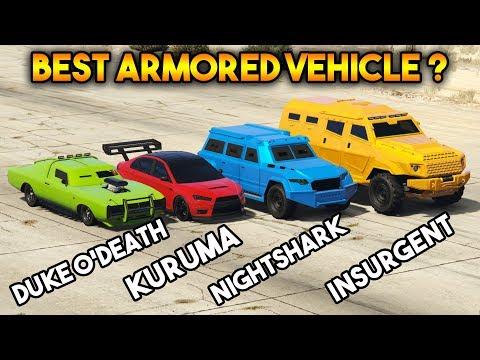 GTA 5 ONLINE : KURUMA VS INSURGENT VS NIGHTSHARK VS DUKE O'DEATH  (WHICH IS BEST ARMORED VEHICLE ?)