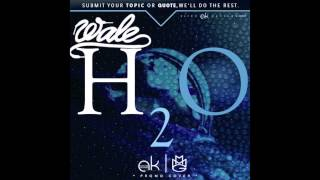 Watch Wale H2o video