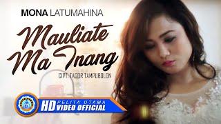download lagu Mona Latumahina - Mauliate Ma Inang gratis