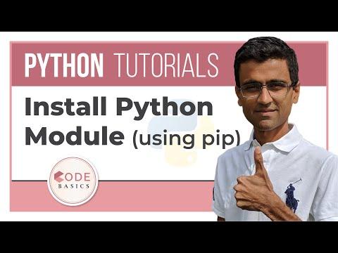 Python Tutorial - 12.1 - Install Python Module (using pip)