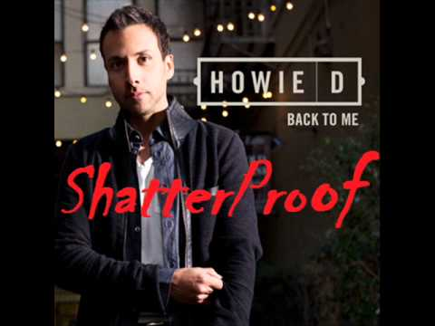 Howie D -  ShatterProof - New Music 2012 (Music + Download) OFFICIAL - High Quality [HQ]