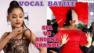 Sia vs Ariana Grande | Vocal Battle HD