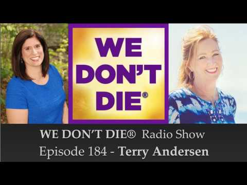 Episode 184 Terry Anderson - Controlled Remote Viewing, NDEs & Mediumship