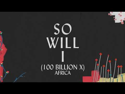 So Will I (100 Billion X) - Africa thumbnail
