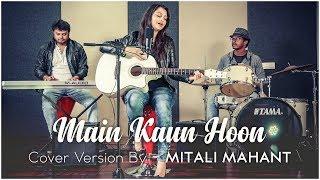 download lagu Main Kaun Hoon - Secret Superstar  Mitali Mahant gratis