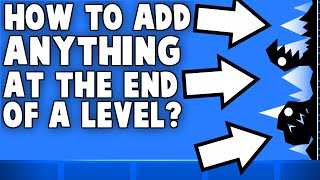 HOW TO ADD WALLS TO THE END OF LEVELS! Geometry Dash 2.0 Tutorial