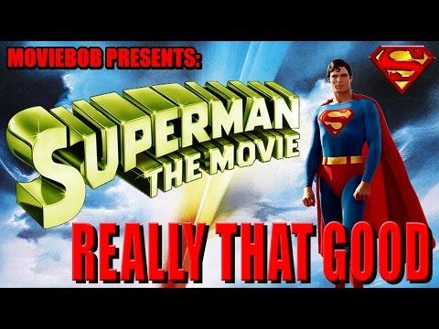 Really That Good: SUPERMAN (1978) thumbnail